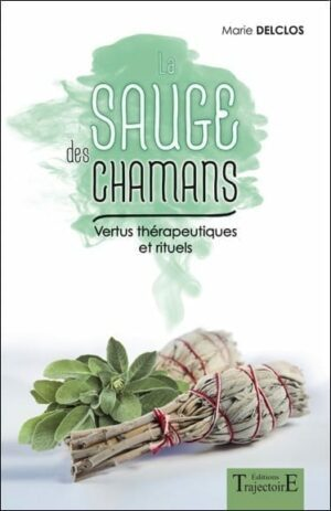 sauge des chamans vertues